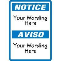 Custom Bilingual Notice Sign