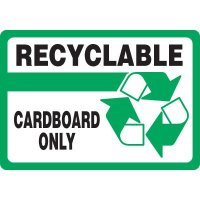Recyclable Cardboard Only Sign