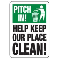 Pitch In! Keep Our Place Clean Trash Sign