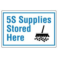Red Tag Area Signs - 5S Supplies Stored Here