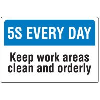 Red Tag Area Signs - 5S Every Day Keep Work Areas Clean And Orderly