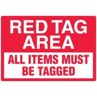 Red Tag Area Signs - Red Tag Area All Items Must Be Tagged