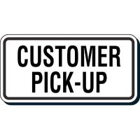 Reflective Parking Lot Signs - Customer Pick-Up