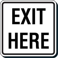 Reflective Parking Lot Signs - Exit Here
