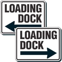 Reflective Parking Lot Signs - Loading Dock (Left/Right Arrow)
