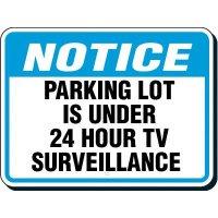 Reflective Parking Lot Signs - Notice 24 Hour Surveillance