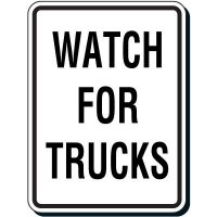 Reflective Parking Lot Signs - Watch For Trucks