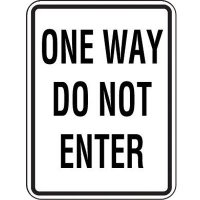 One Way Do Not Enter Sign