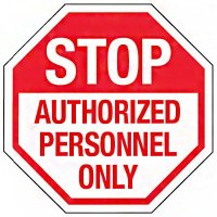 Reflective Stop Signs - Authorized Personnel Only