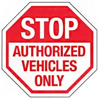 Reflective Stop Signs - Authorized Vehicles Only