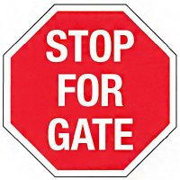 Reflective Stop Signs - Stop For Gate