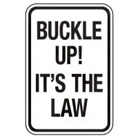 Reflective Traffic Reminder Signs - Buckle Up