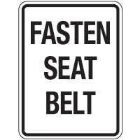 Reflective Traffic Reminder Signs - Fasten Seat Belt