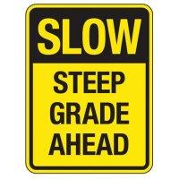 Reflective Traffic Reminder Signs - Steep Grade Ahead