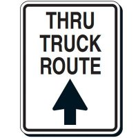 Thru Truck Route Sign