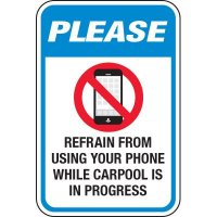 Refrain From Using Cellphone Carpooling Signs