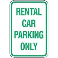 Reserved Parking Signs - Rental Car Parking Only