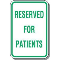 Reserved For Patients Parking Sign