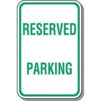 Reserved Parking Signs - Reserved Parking