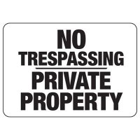 No Trespassing Private Property Signs