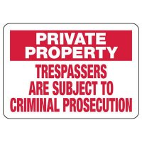 Private Property Trespassers Subject To Signs
