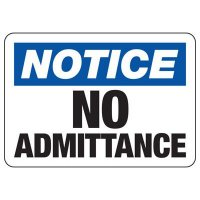 Notice No Admittance Signs