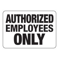 Authorized Employee Only Signs