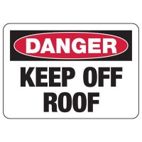 Danger Keep Off Roof Safety Signs