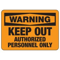 Warning Keep Out Signs