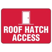 Roof Access Signs - Roof Hatch Access