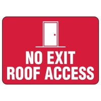 No Exit Roof Access Sign