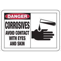 Safety Alert Signs - Danger Corrosives Avoid Contact With Eyes And Skin