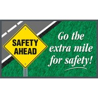 Go The Extra Mile For Safety Message Mat