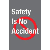 Safety Is No Accident - Safety Message Mat