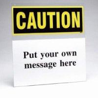 Custom Safety Sign Insert Holder - Caution