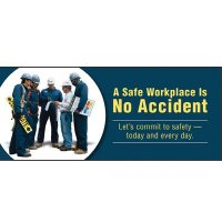Safety Slogan Banners - A Safe Workplace Is No Accident