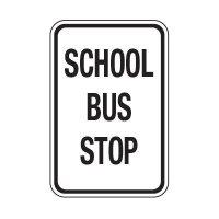 School Bus Stop - School Parking Signs