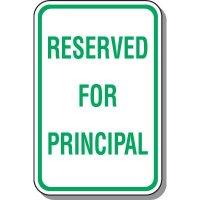 Reserved For Principal Parking Sign