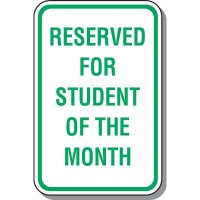 Reserved School Parking Sign