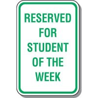 Student Of The Week Parking Sign