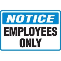 Notice Employees Only Floor Marker
