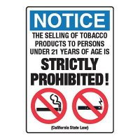 Selling Of Tobacco Strictly Prohibited w/ Graphics - CA Smoking Signs
