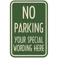 Semi-Custom Designer No Parking Sign