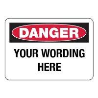 Semi-Custom Engraved Danger Sign