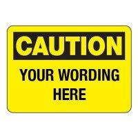 Semi-Custom Engraved Caution Sign