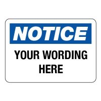 Semi-Custom Engraved Notice Sign