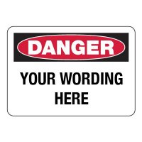Semi-Custom Danger Sign