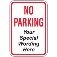 Semi-Custom No Parking Sign