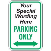 Semi-Custom Worded Signs - Parking Only