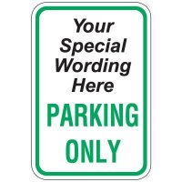 """24""""x 18"""" Parking Only Sign (Semi-Custom)"""